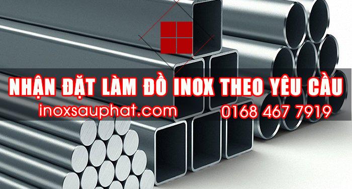 Nhận đặt làm đồ inox các loại ở TPHCM - Inox Sáu Phát